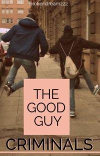 The Good Guy Criminals (boyxboy)  cover
