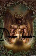Dream Invader by keepinupwcrissy