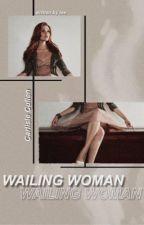 Wailing Woman [C.C] by beebursoots