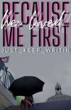 Because He Loved Me First cover