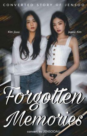 Forgotten Memories | JENSOO by jensooau