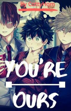 You're ours  On Hold  TodoBakuDeku by CattyHam