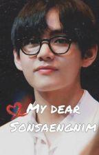 My Dear Sonsaengnim (Taehyung & Reader) by chasingdreamxbts