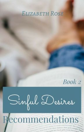 Sinful Desires - Recommended Books (Book 1) by Elizabeth_Rose2