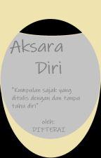 Aksara Diri by difterai
