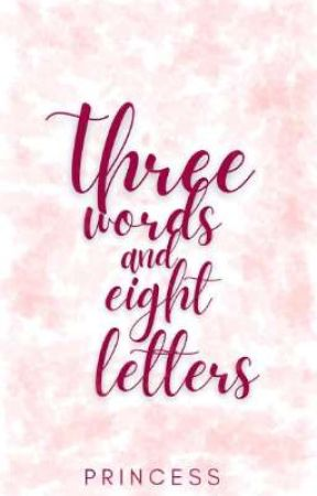 Three word and Eight letters by Zxcheidy