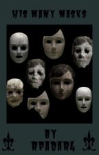 His Many Masks  *The Boy fan fiction* by rpadar4