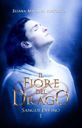 Il Fiore del Drago - Sangue Divino I: Su Amazon anche in cartaceo by Liena67