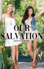 Our Salvation {b&s}  by vanillatwxlight