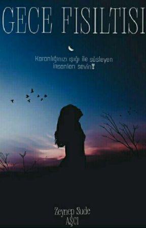 Gece Fısıltısı 🌙 by ZynpSudee_