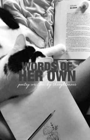 words of her own. | poetry  by weltenfabrik