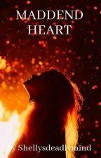 Maddend Heart ~Ivar The Boneless~ by Shellysdeadlymind