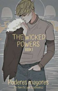 The Wicked Powers I ( Poderes Mayores ) cover