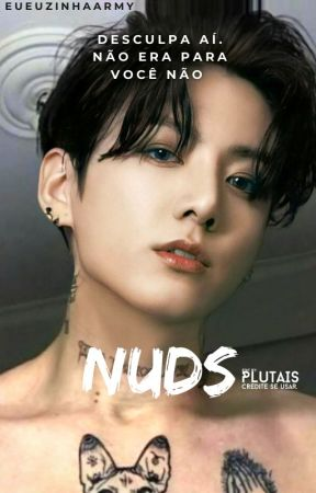 Nudes  | J.JK | [Em andamento] by eueuzinhaarmy