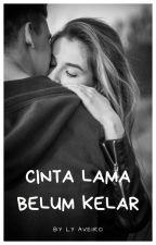 CINTA LAMA BELUM KELAR ( CLBK ) by SherlyGumulya