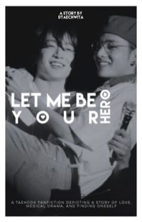 LET ME BE YOUR HERO | VKOOK ✓ cover