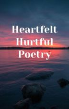 Heartfelt hurtful poetry by Lolloowh