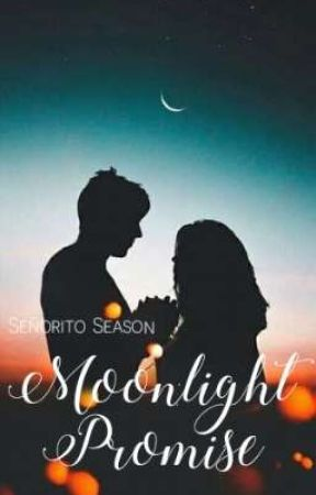 Señorito Season: Moonlight Promises by BinibiningBiyang