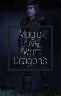 Magic, Love, War, Dragons cover