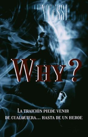Why?|| #1 by DescendientesShipps