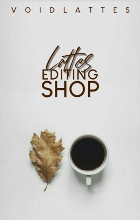 Lattes Editing Shop by voidlattes