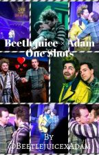 Beetlejuice × Adam One Shots by Another_musical_fan