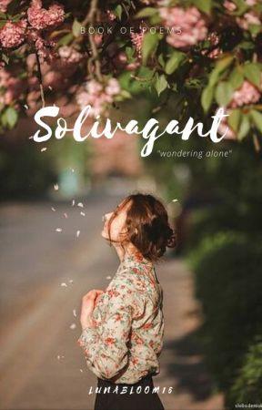 Solivagant by LunaBloom15