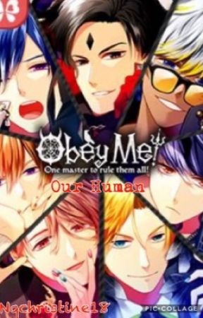 Obey Me Fanfic: Our Human by Nqchristine18
