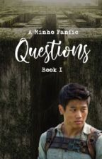 Questions - Minho Book I *COMPLETED* by fandomcourt