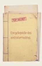 Encyclopédie des extraterrestres by Genialle56u