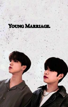 young marriage ;; seungsung [✔️] by ihinan