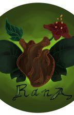 R A N A by BeaGozzo