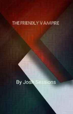 The Friendly Vampire by JoshSessions