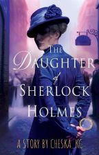 The Daughter of Sherlock Holmes by 28_styles4miles