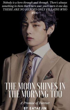 The Moon Shines In The Morning Too || TAEJIN ✔️✔️ by eataejin