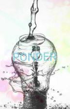 PONDER by RushinAnthony