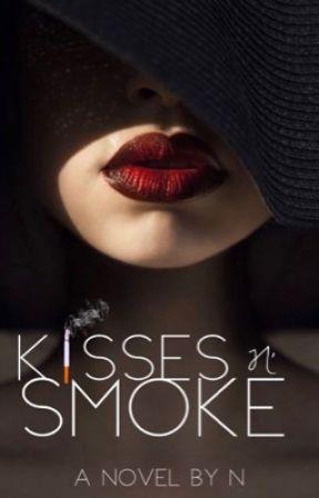Kisses N' Smoke by nourayyy