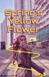 spring's yellow flower ✓ cover