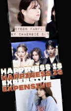 Happiness is Expensive (2yeon Fanfic) by chaengie_cub