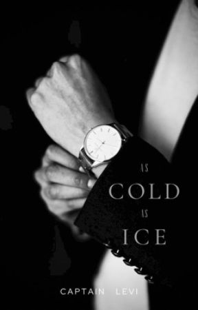 Untold: As Cold As Ice by CaptLevi_