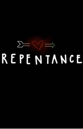 Repentance (TEASER) by Petrafied101