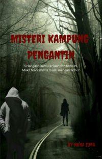 Misteri Kampung Pengantin  (Sudah Terbit) cover