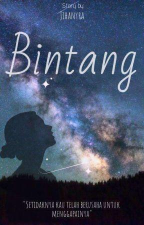 Bintang [TELAH TERBIT] by Jihanyra