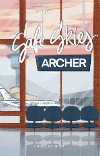 Safe Skies, Archer (University Series #2)