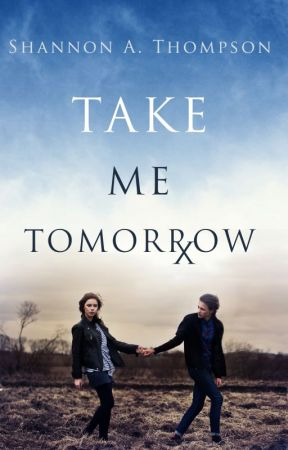 Take Me Tomorrow by AuthorSAT