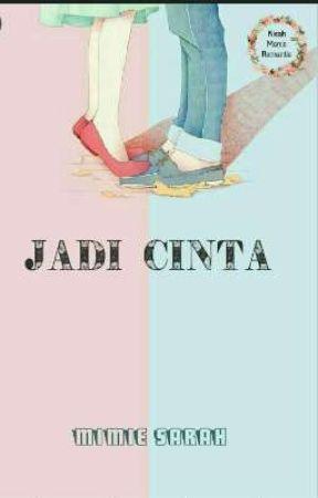 JADI CINTA (PROSES TERBIT) by mimiesarah