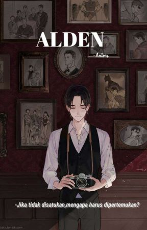 ALDEN (On Going) by queenzyFreya