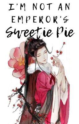 I'm Not An Emperor's Sweetie Pie! (BL)