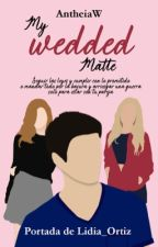 My wedded Mate by AntheiaW