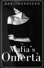The Mafia's Omertà • Original Story  by darlingrosexo